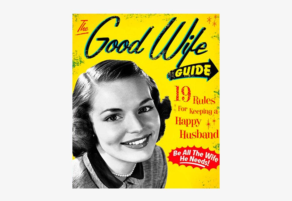 good wife guide guia buena mujer rules reglas happy husband marido feliz